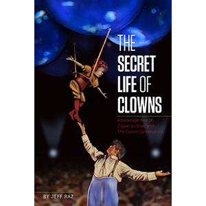 The Secret Life of Clowns